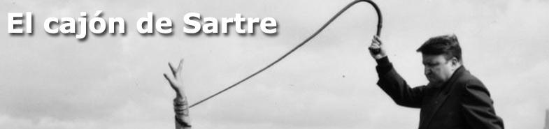 El cajón de Sartre