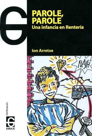 Novela: 'Parole, parole' (Ion Arretxe)