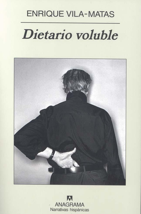 Dietario voluble, de Enrique Vila-Matas