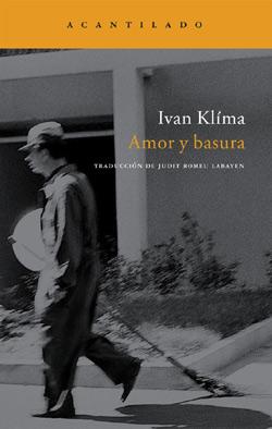 Amor y basura, de Ivan Klíma