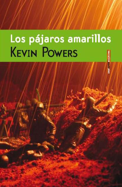 La escritura es un disparo (en torno a Los pájaros amarillos, de Kevin Powers)