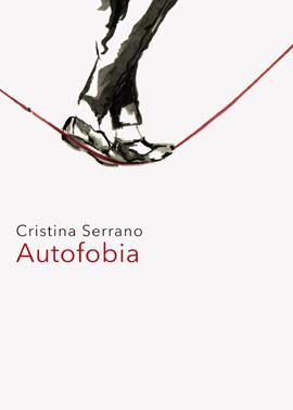 Cristina Serrano: Autofobia
